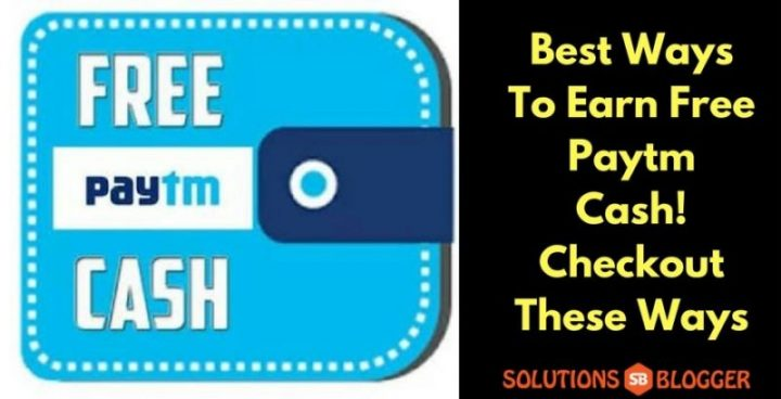Best Ways To Earn Free Paytm Cash-min