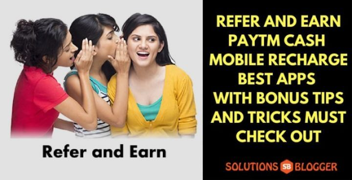 Refer and Earn Apps for Free Paytm Cash || Mobile Recharge || Talktime