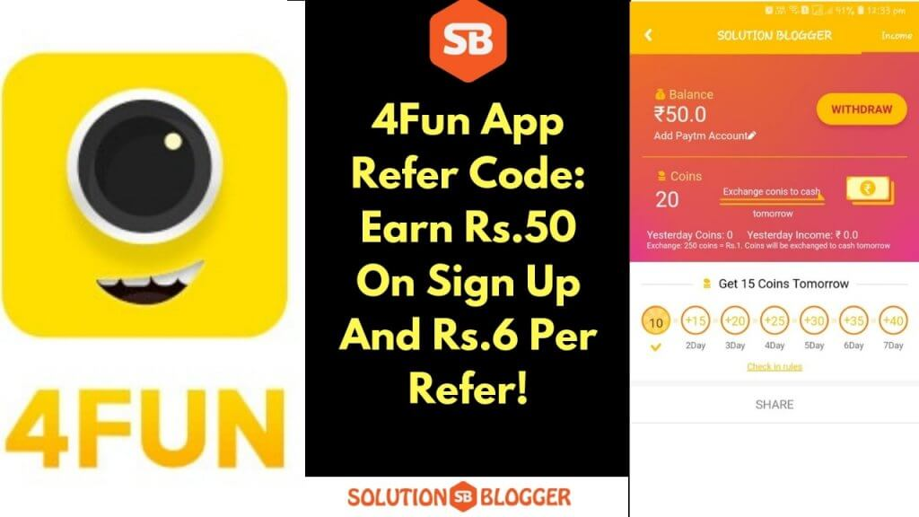 4Fun App Refer Code: Earn Rs.50 On Sign Up And Rs.6 Per Refer!