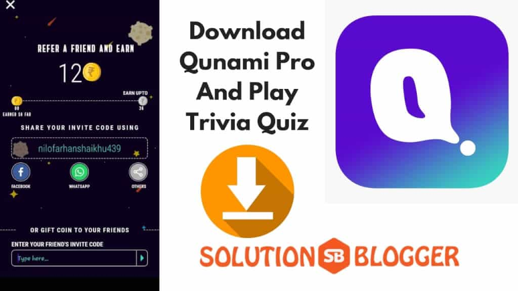 Qunami Pro Refer Code | APK Download | Referral | Invite code