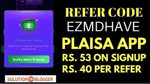 Plaisa App Referral Code Sign Up And Get Rs.52 _ Working Promo Code-min